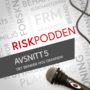 Nytt avsnitt av Riskpodden – ute nu! #5