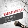 Nytt avsnitt av Riskpodden – ute nu! #6
